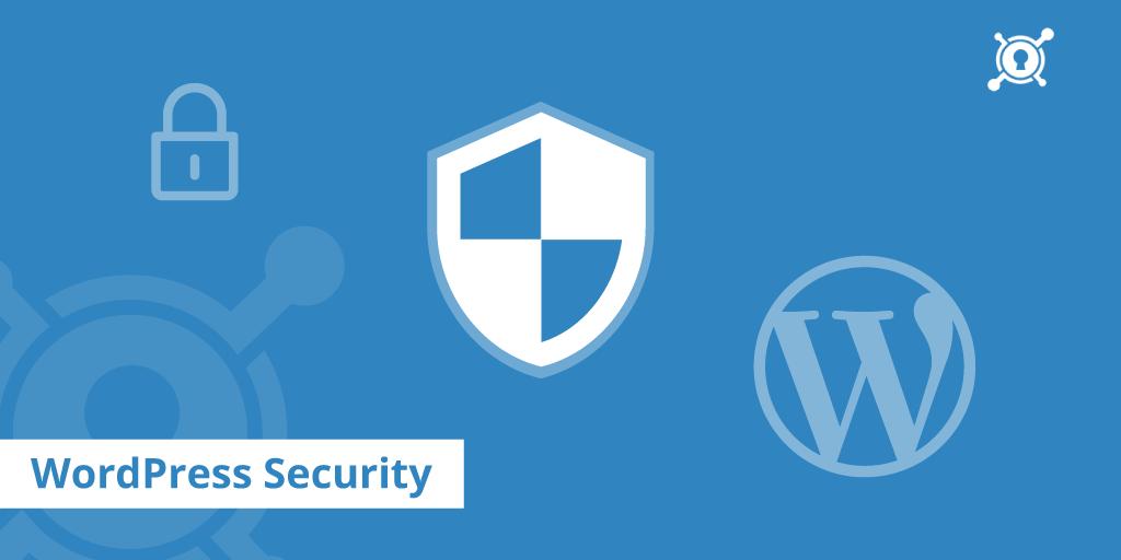 [ Bảo mật WordPress ]11 Phương Pháp bảo mật cho website của bạn